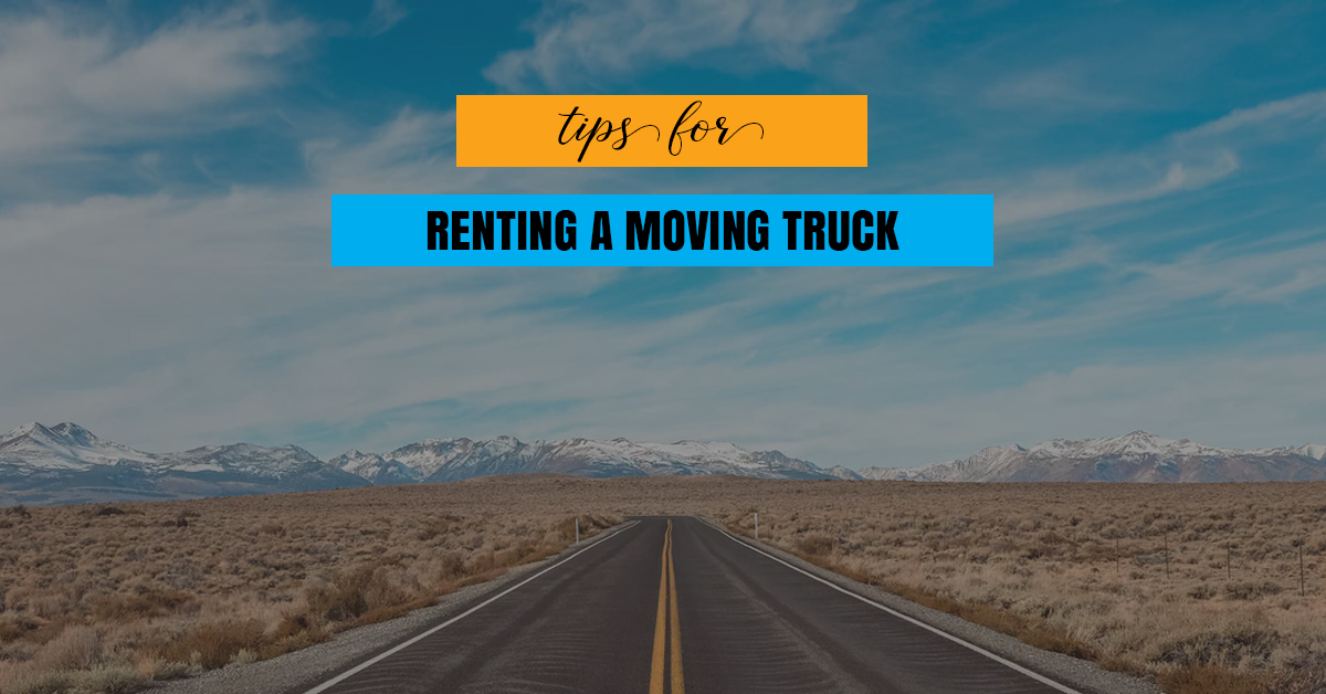 things to know when renting a moving truck