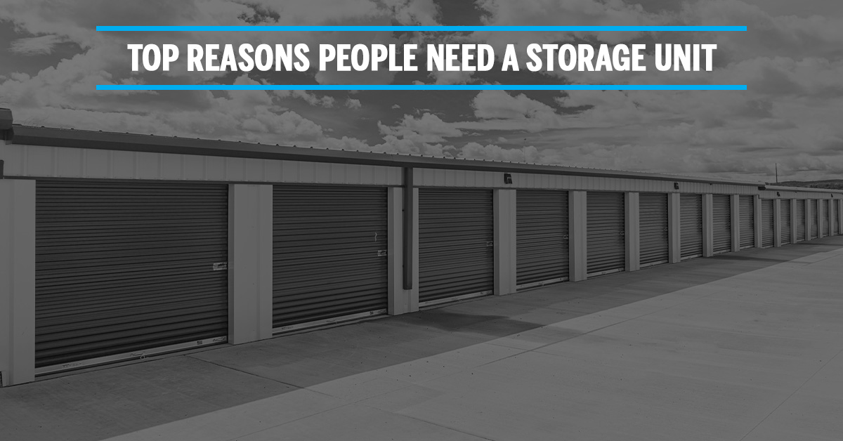 storage units in b&w with text that says top reasons people need a storage unit