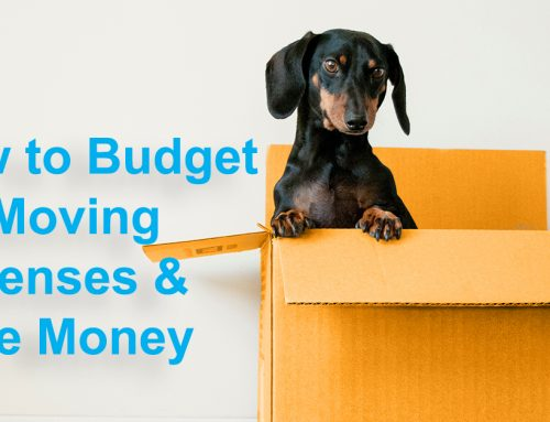 How to Budget for Moving Expenses & Save Money