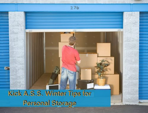 Kick A.S.S. Winter Tips for Personal Storage