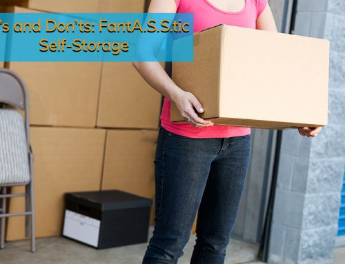 Do's and Don'ts: FantA.S.S.tic Self-Storage