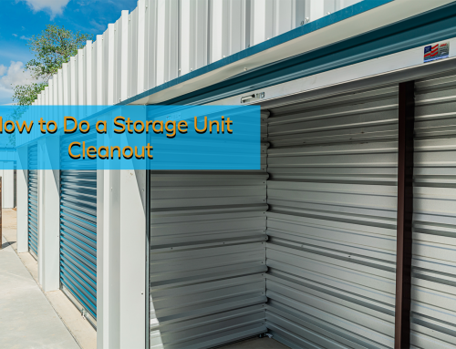 How to Do a Storage Unit Cleanout