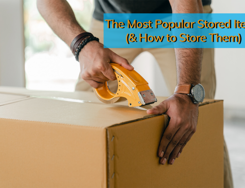 The Most Popular Stored Items (& How to Store Them)